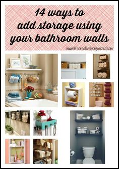 14 Ways To Add Storage Using Bathroom Walls