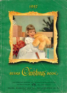 As a kid, I bet lots of you were pouring over the Sears Christmas Catalog about this time of year - here's the cover of the Sears Catalog from 1957 Christmas Catalogs, Christmas Books, Retro Christmas, Christmas Love, Christmas Wishes, Beautiful Christmas, All Things Christmas, Xmas, Toy Catalogs