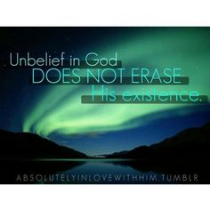 belief in god does not create his existence