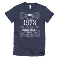 Women's 45 years old Born in 1973 T-shirt