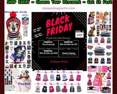Choose your Discount & Stock up on Designer Pet Apparel, Harnesses, Jackets, Vests,Dresses, Suits,Costumes,Neck wear,Scarf and Hats,Accessories and Official Licensed Sports Wear for NFL &MLB. Daisey's Doggie Chic offers many styles available in sizes XS thru 5XL  for Small to Big Dog