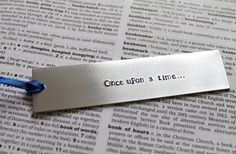 Once upon a Time  Metal Stamped Bookmark by MauveMagpie on Etsy, £8.00