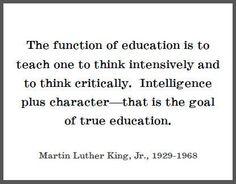 Intelligence + Character = True Education