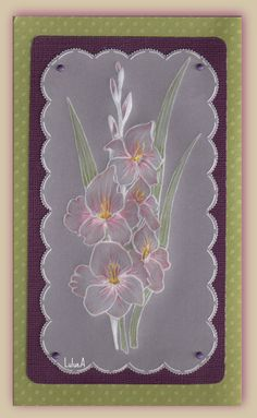 iris picture: Pergamano créé avec un template PCA Vellum Crafts, Parchment Design, Brush Embroidery, Origami And Quilling, Parchment Cards, Quilling Designs, Card Patterns, Paper Cards, Hobbies And Crafts