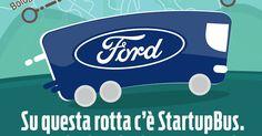 Fantechnology: StartupBus e Ford Italia verso la rotta dell'innovazione #ThinkInProgress