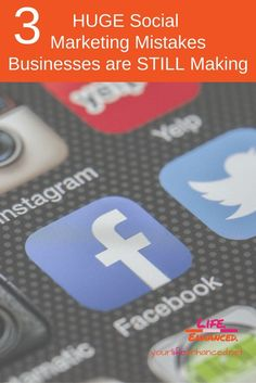 3 HUGE Social Marketing Mistakes Businesses are STILL Making