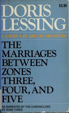 The Marriages Between Zones Three, Four, and Five - Doris Lessing   - Johna Beall Real Estate in Seattle