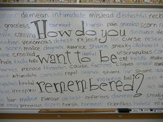 "From 'YourKids' Teacher: Erasing Meanness. Great lesson plan ideas for ""erasing the meanness"" and adding love, kindness, respect. I love the question, ""How do you want to be remembered?"""