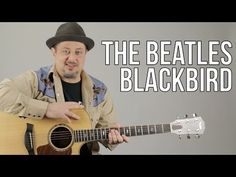 """How To Play """"Blackbird"""" on Acoustic Guitar by The Beatles - Guitar Lesson - Paul McCartney - YouTube"""