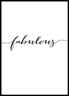 Stylish print with the text Fabulous