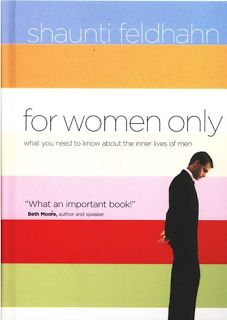 """Want to learn about the inner lives of men? Check out """"For Women Only."""" Yes I own this and it's wonderful insight"""