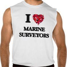 I love Marine Surveyors Sleeveless T-shirt Tank Tops