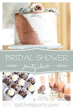 Jaime E's Bridal/Wedding Shower / Eucalyptus and Rose Gold - Eucalyptus and Rose Gold Bridal Shower at Catch My Party Elegant Bridal Shower, Gold Bridal Showers, Bridal Shower Cakes, Bridal Shower Party, Party Food For Adults, Rustic Cake, Dessert Table, Modern Rustic, Fun Desserts