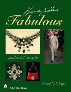 Kenneth Jay Lane Fabulous: Jewelry and Accessories by Nancy N. Schiffer #SchifferPublishingLtd