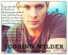 Scoring Wilder by RS Grey