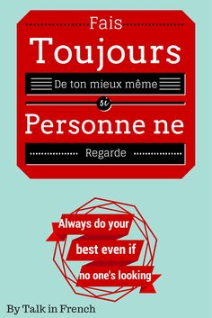 Some motivational french quotes to put up in your classroom to help motivate our students. Our classrooms should be environments that keep students motivated, and I think having colourful posters of french quotes will keep students motivation levels up. French Teacher, Teaching French, Teaching English, French Phrases, French Words, How To Speak French, Learn French, Best French Quotes, Bro