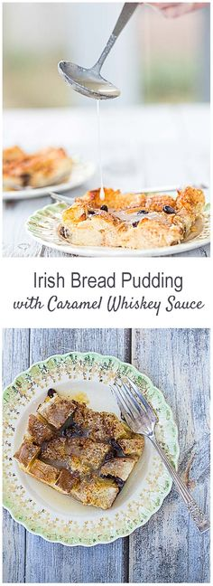 Irish Bread Pudding with Caramel Whiskey Sauce. Not just for St. Patrick's Day! My favorite part is the Bread Pudding Whiskey Sauce so be sure and look at the Whiskey Sauce Recipe!