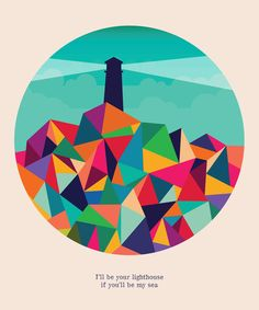 Poster | I'LL BE YOUR LIGHTHOUSE  von Budi Kwan | more posters at http://moreposter.de