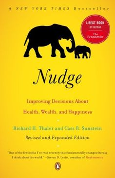Nudge: Improving Decisions About Health, Wealth, and Happiness by Richard H. Thaler, http://www.amazon.com/dp/B00A5DCALY/ref=cm_sw_r_pi_dp_2AfGsb1BRSEHB