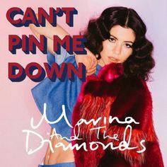 Marina & The Diamonds - Can't Pin Me Down