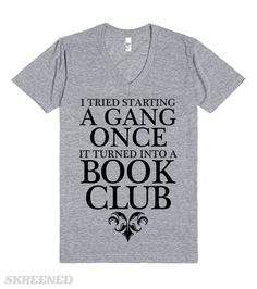 Book Club Gang | Show off your love for reading with this shirt. It also makes a great shirt to wear during your book club meetings. Make your favorite book worm happy with this as a gift. #Skreened