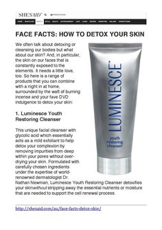 """""""She Said"""" has featured LUMINESCE™ Youth Restoring Cleanser as their #1 indulgence to detox your skin saying, """"This unique facial cleanser with glycolic acid which essentially acts as a mild exfoliant to help detox your complexion by removing impurities from deep within your pores without over-drying your skin. Try yours today. Order at http://turnbaktime.jeunesseglobal.com/ and dont forget to place your FREE 7 DAY SAMPLE of our LUMINESCE SYRUM too!"""