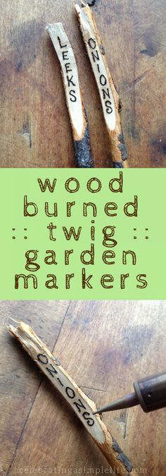 Wood burned twig plant markers are so much fun to make, and absolutely adorable in the garden! Follow these tips to make wood burned twig garden markers. via @saltinmycoffee