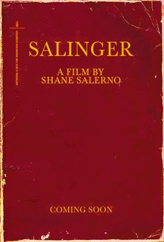 Salinger - Movie Trailers - iTunes.  Excited to see this at The Broadway soon.