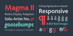 Magma II is a versatile sans serif typeface created by Summer Stone and published by Stone Type Foundry that was designed to be suitable for text and display applications.