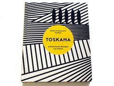 Kochbuch der Woche – Toskana Tuscany
