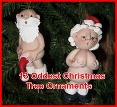 Thirteen Oddest, Funniest And Strangest Holiday Ornaments --- from InventorSpot.com --- for the coolest new products and wackiest inventions.