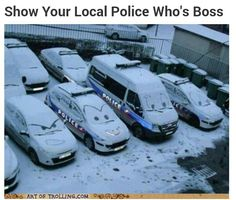 Show your local police who's boss...