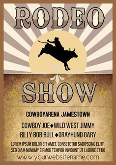 Customize this design with your video, photos and text. Easy to use online tools with thousands of stock photos, clipart and effects. Free downloads, great for printing and sharing online. A4. Tags: block bridle rodeo horse cow, parchment rays bull shadow, rodeo bull riding horse event show flyer template, rodeo contest event special promotion advertisement, wildwest cowboy show rodeo country, Rodeo, Chinese New Year , Chinese New Year Chinese New Year Poster, New Years Poster, Horse Event, Share Online, Bull Riding, Beautiful Posters, New Year Celebration, Special Promotion, Free Downloads