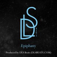 Epiphany (Prod. by DLS) by DLS Beats on SoundCloud