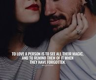To Love A Person Is To See All Their Magic