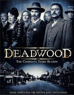 We have Seasons 1-3  The show is set in the 1870s in Deadwood, South Dakota, The series charts Deadwood's growth from camp to town, incorporating themes ranging from the formation of communities to western capitalism. The show features a large ensemble cast, and many historical figures appear as characters on the show—such as Seth Bullock, Al Swearengen, Wild Bill Hickok, Sol Star, Calamity Jane, Wyatt Earp, George Crook, E. B. Farnum, Charlie Utter and George Hearst.
