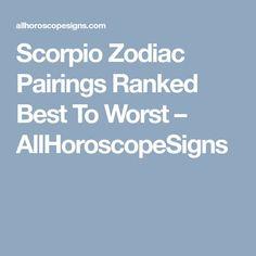 Scorpio Zodiac Pairings Ranked Best To Worst – AllHoroscopeSigns
