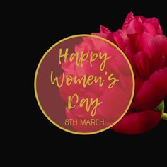 Women's Day 8 March, 8th Of March, Happy Woman Day, Happy Women, Women's Day Cards, Flower Video, Online Greeting Cards, Free Downloads, Social Media Graphics