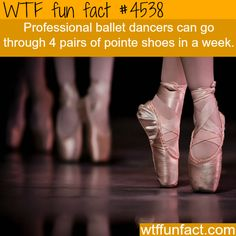 I know professional ballerinas who go through a pair on every performance, they have incredibly strong feet and arches, even though they get pointe shoes custom made by their personal shoemaker.