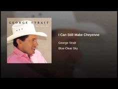 I Can Still Make Cheyenne - YouTube