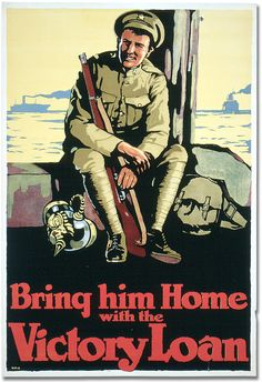 CANADA WW I..VICTORY BONDS - Archives of Ontario War Poster Collection //.,MAR16