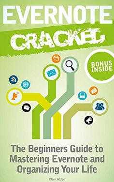 FREE ebook - Evernote: Evernote Cracked - The Beginners Guide On How To Master Evernote And Organize Your Life: Mastering Evernote - $11.99 value, now free on Amazon.