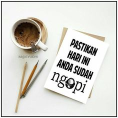 #ngopi Animals And Pets, Lettering, Humor, Coffee, Tableware, Quotes, Art, Pets, Kaffee