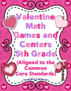 Your students will have a blast playing these Valentine themed math games. All the games are aligned to the grade Common Core Standards. In add. Math Tutor, Teaching Math, Teaching Time, Teaching Ideas, 5th Grade Teachers, 5th Grade Math, Fun Math Games, Math Activities, Holiday Activities