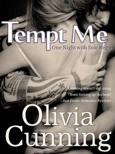Tempt Me (One Night with Sole Regret) by Olivia Cunning