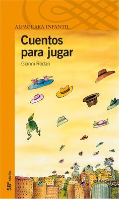 """""""Cuentos para jugar"""" - Gianni Rodari (Alfaguara)"""