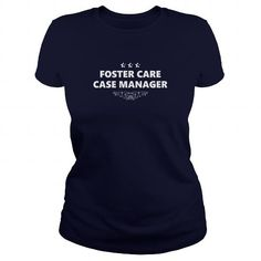 Cool FOSTER CARE CASE MANAGER JOBS TSHIRT GUYS LADIES YOUTH TEE HOODIES SWEAT SHIRT VNECK UNISEX T shirts