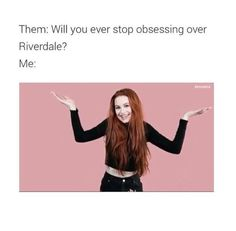 #wattpad #random Enjoy a book full of Riverdale memes. A/N: those memes I post in this book are not mine - Creds to those who did make them. If the meme has a tag name - you can follow them on instagram, twitter or tumblr.  This book is also inspired by @mileventrash -thank you love! ♥️ Enjoy reading! Cover created...
