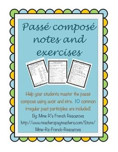 15 pages of notes and activities to help your students master or review the passé composé.  Great for the first time or as a refresher for advanced classes.    This product contains: * Notes on how to conjugate with avoir * Practice conjugating regular verbs * Notes and practice on using negative sentences * 10 irregular past participles (faire, avoir, être, dire, mettre, promettre, prendre, comprendre, voir, boire)  - notes and practice * aller in the passé composé - notes, rules of ...