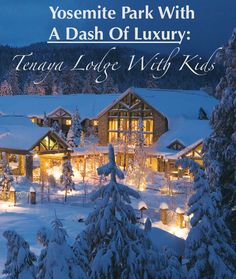 Tenaya Lodge allows families to experience the great outdoors of Yosemite and then return to the comforts and amenities of a luxury resort. @tenayalodge